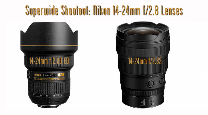 Nikon 14-24 f/2.8 Shootout
